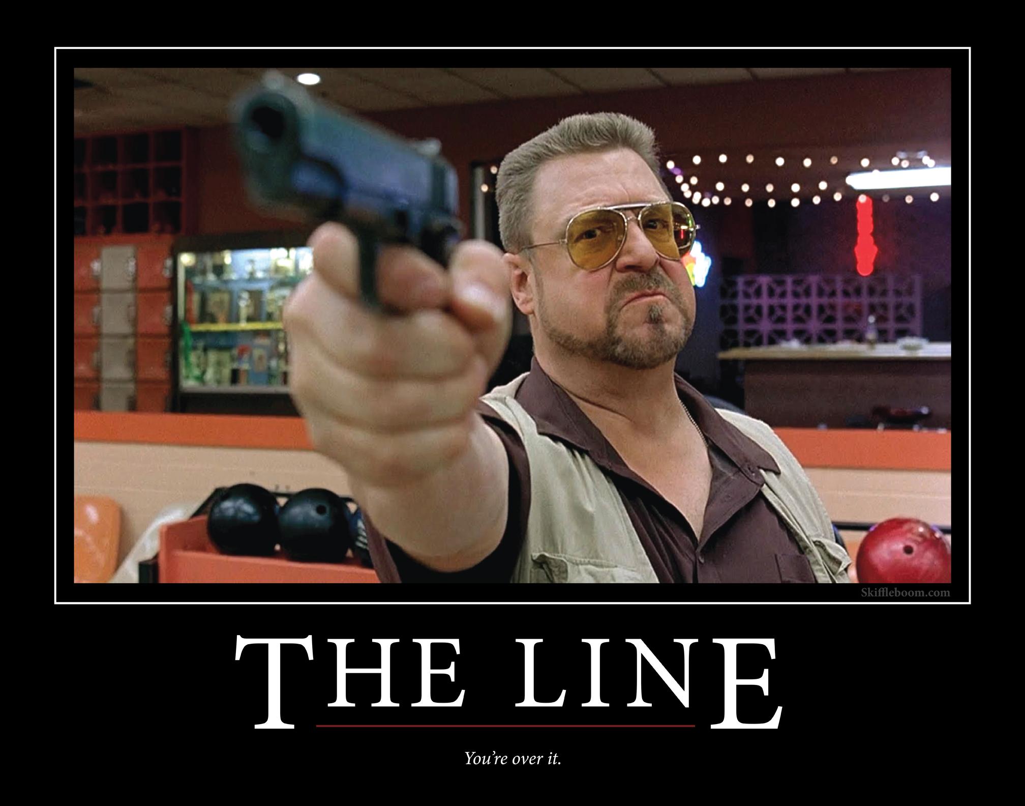 680187255d Walter Sobchak Motivational Poster – Over the Line  Skiffleboom.com ...