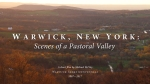 Warwick, New York: Scenes of a Pastoral Valley